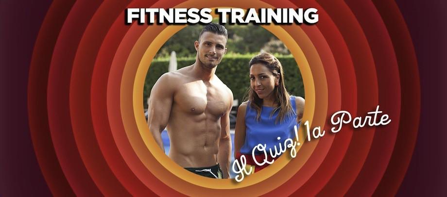 Fitness Training - Il quiz - prima parte