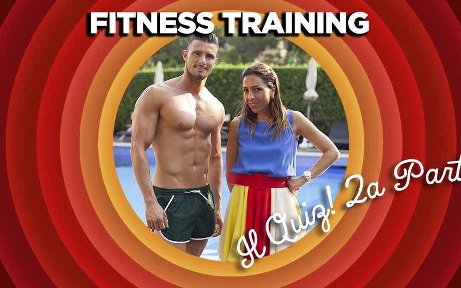 Fitness Training – Il quiz – seconda parte