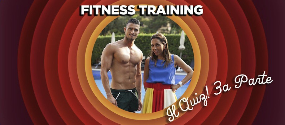 Fitness Training – Il quiz – terza parte -